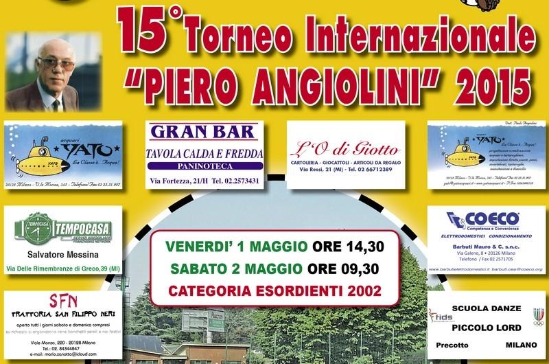 15° TORNEO INTERNAZIONALE 2015 PIERO ANGIOLINI