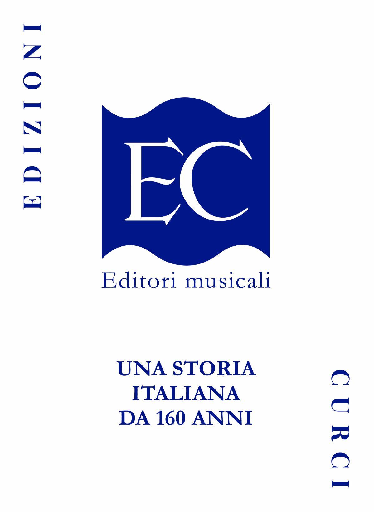 """""""EDIZIONI CURCI - UNA STORIA ITALIANA DA 160 ANNI"""", il volume che ripercorre la vita delle Edizioni Curci"""