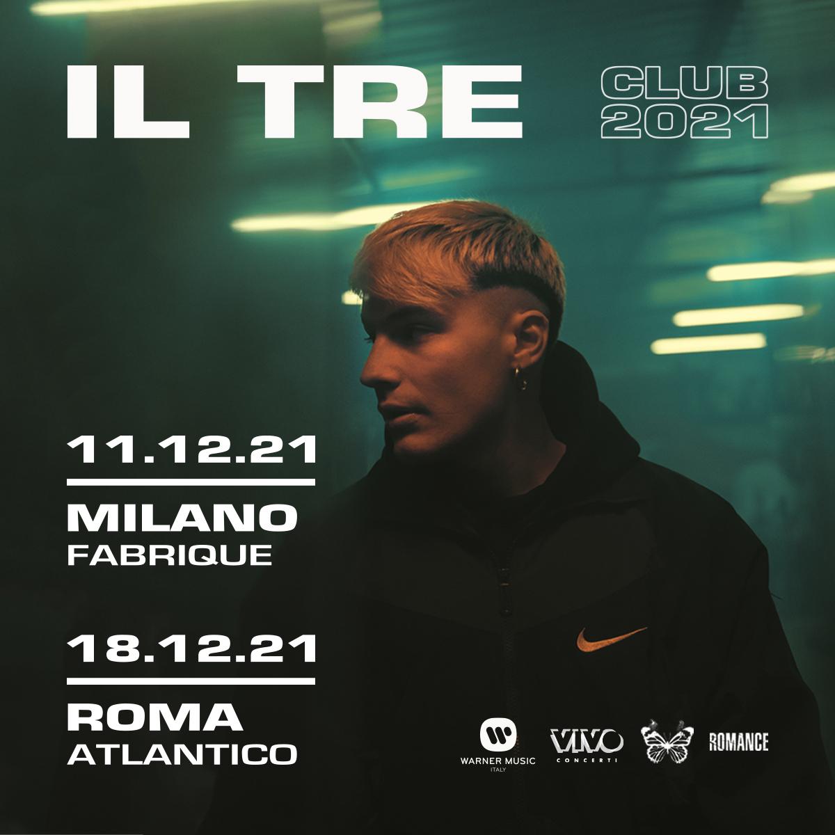 IL TRE- ANNUNCIATE DUE DATE LIVE A MILANO E ROMA - DICEMBRE 2021