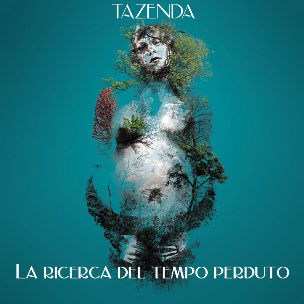 """Venerdì 19 marzo esce in radio e in digitale """"LA RICERCA DEL TEMPO PERDUTO"""", il nuovo singolo dei TAZENDA estratto dall'album """"ANTÌSTASIS"""" in uscita il 26 marzo."""