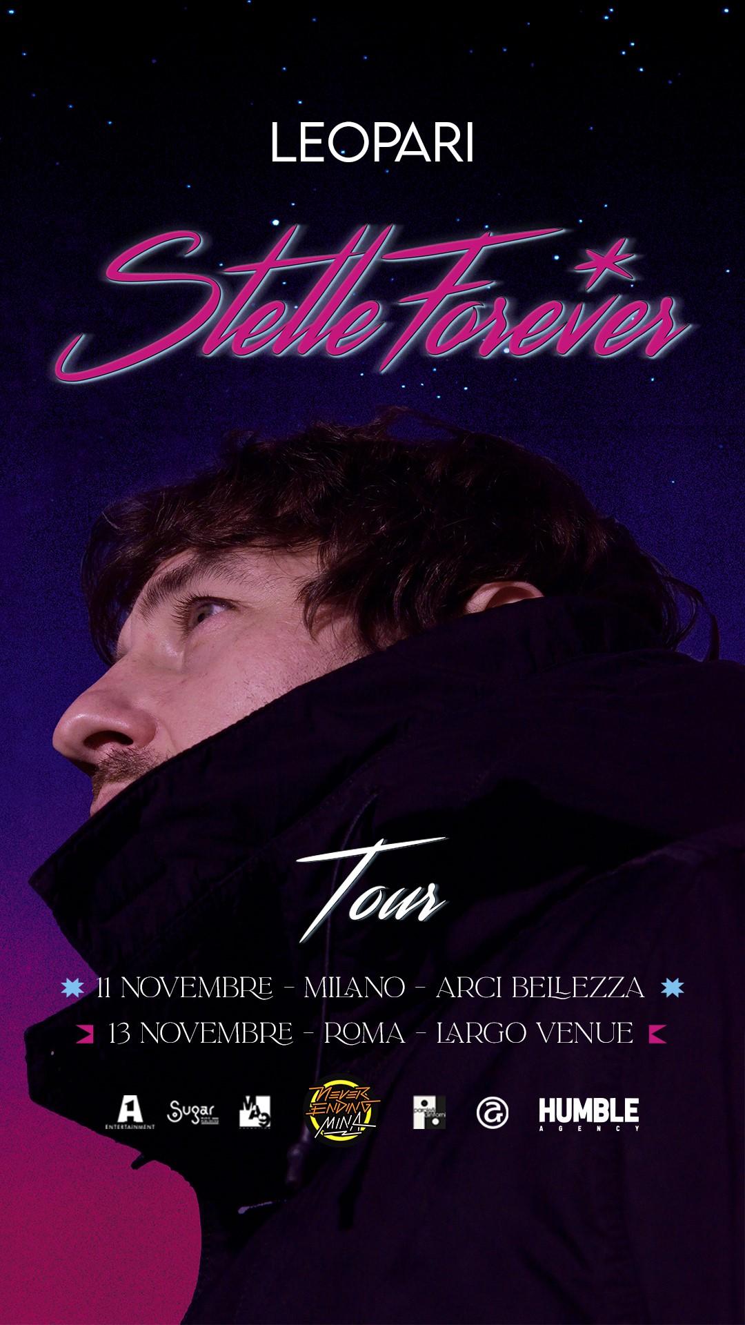 LEO PARI in concerto i giorni 11 novembre a MILANO (Arci Bellezza) e 13 novembre a ROMA (Largo Venue) per le prime due date dello STELLE FOREVER TOUR 2021