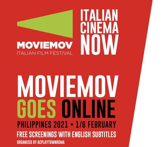 MOVIEMOV ITALIAN FILM FESTIVAL | LA 10a EDIZIONE ONLINE DAL 1° AL 6 FEBBRAIO PORTANDO IL CINEMA ITALIANO NELLE FILIPPINE