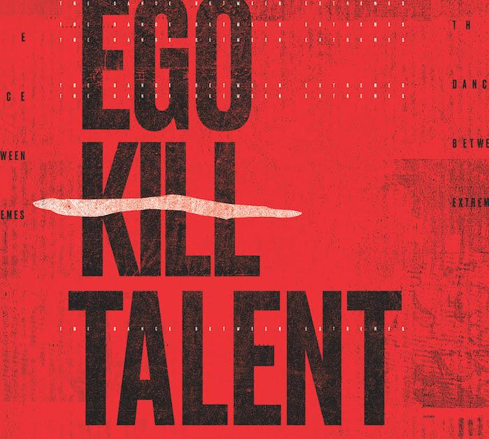 EGO KILL TALENT - esce oggi l'album di debutto
