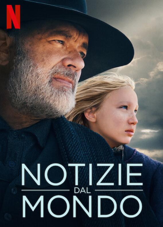 Notizie dal Mondo - disponibile su Netflix il film con Tom Hanks