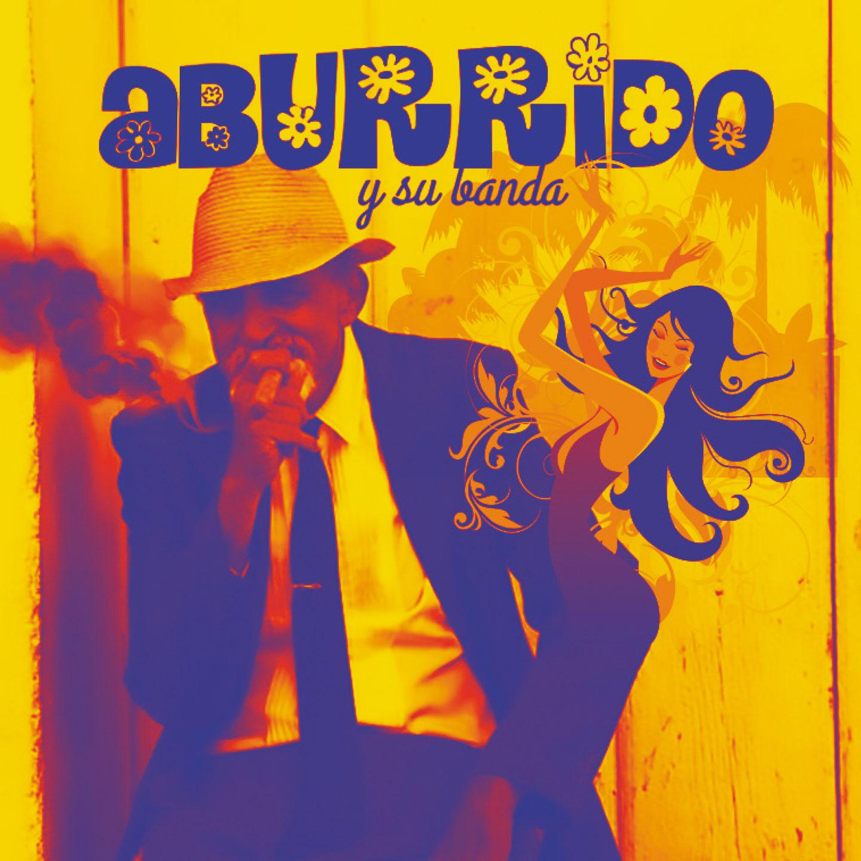"""Dal 9 marzo in radio, già disponibile negli store e sulle piattaforme digitali arriva """"ABURRIDO"""" il singolo di ABURRIDO y su Banda"""