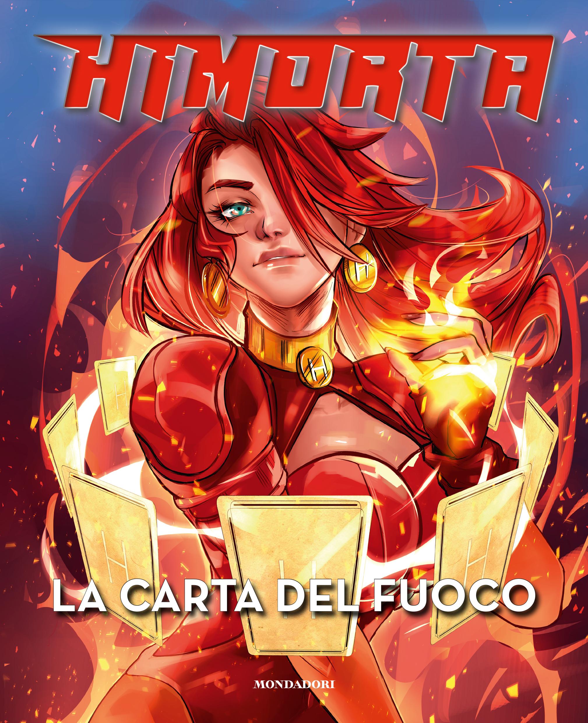 HIMORTA - LA CARTA DEL FUOCO. Il nuovo fumetto  Dal 30 marzo disponibile in tutte le librerie e da oggi preordinabile in tutti gli store online