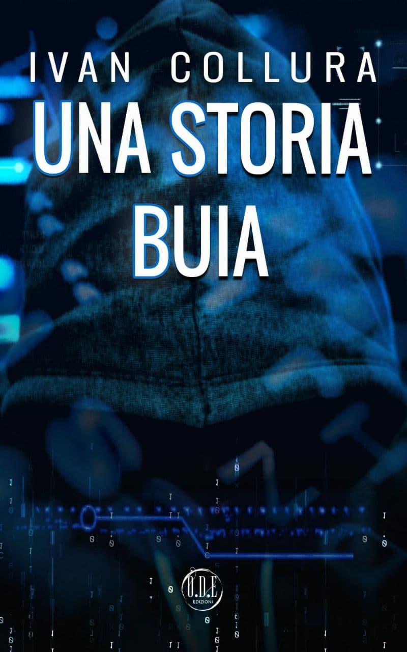 ODE Edizioni - Una Storia BUIA di Ivan Collura