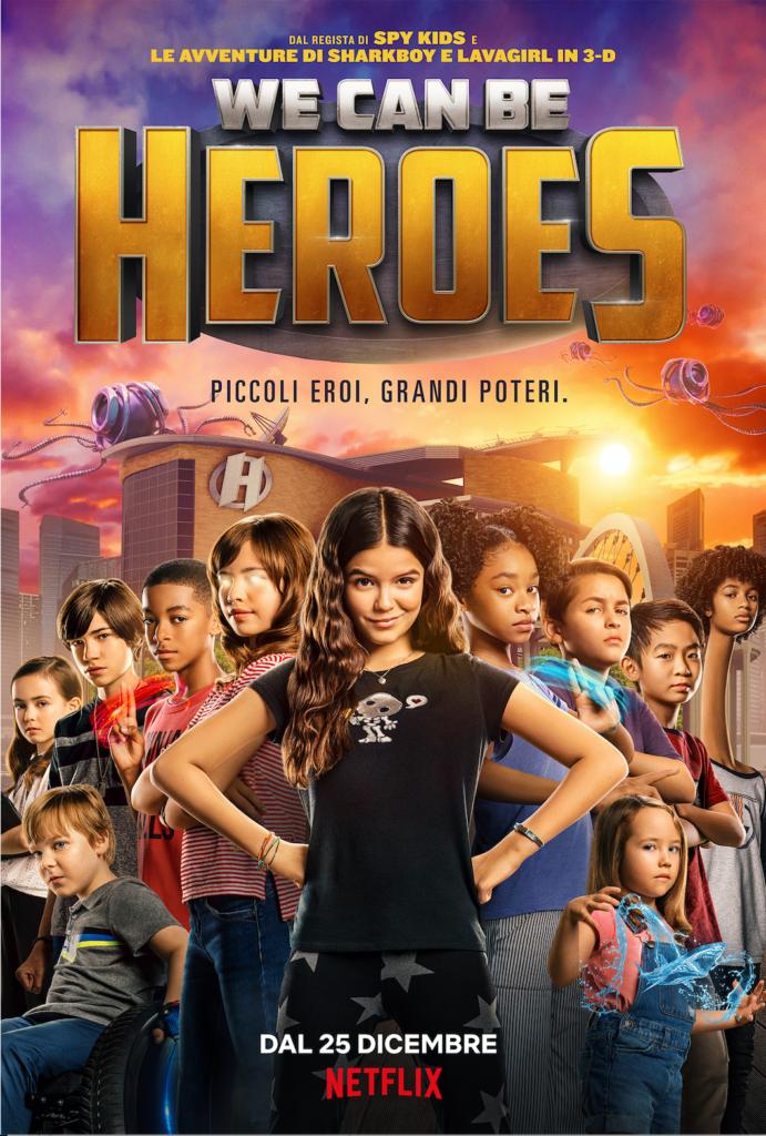 """We Can Be Heroes""- Recensione in Anteprima. Disponibile su Netflix dal 25 Dicembre 2020"