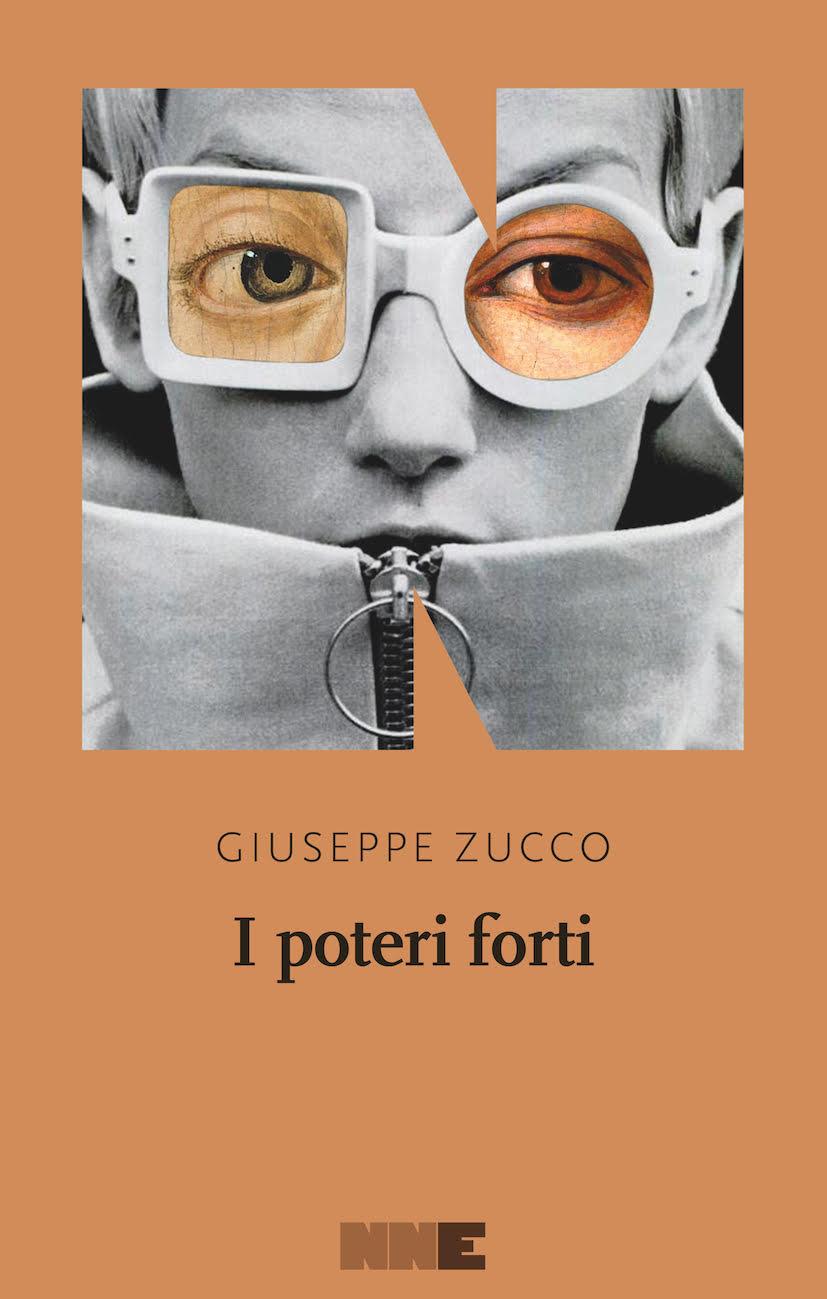NN Editore Novità Febbraio - Giuseppe Zucco e Brian Panowich