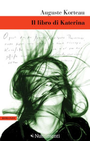 Il libro di Katerina – Auguste Korteau. Recensione