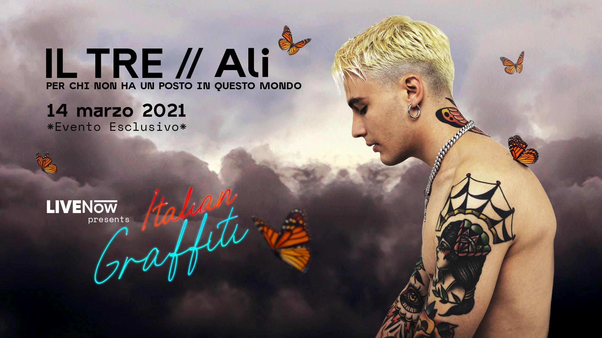 """LIVENow presenta """"ITALIAN GRAFFITI"""". Domenica 14 marzo, alle ore 21.00 IL TRE si esibirà dal vivo sul palco virtuale del programma!"""
