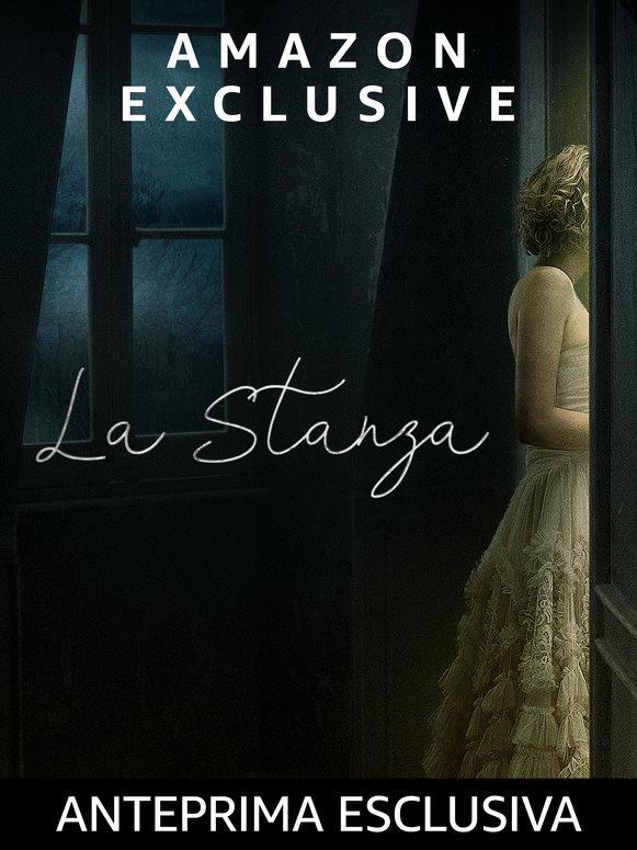 """""""La Stanza""""- Recensione in Anteprima. Disponibile su Amazon Prime Video dal 4 Gennaio 2021"""