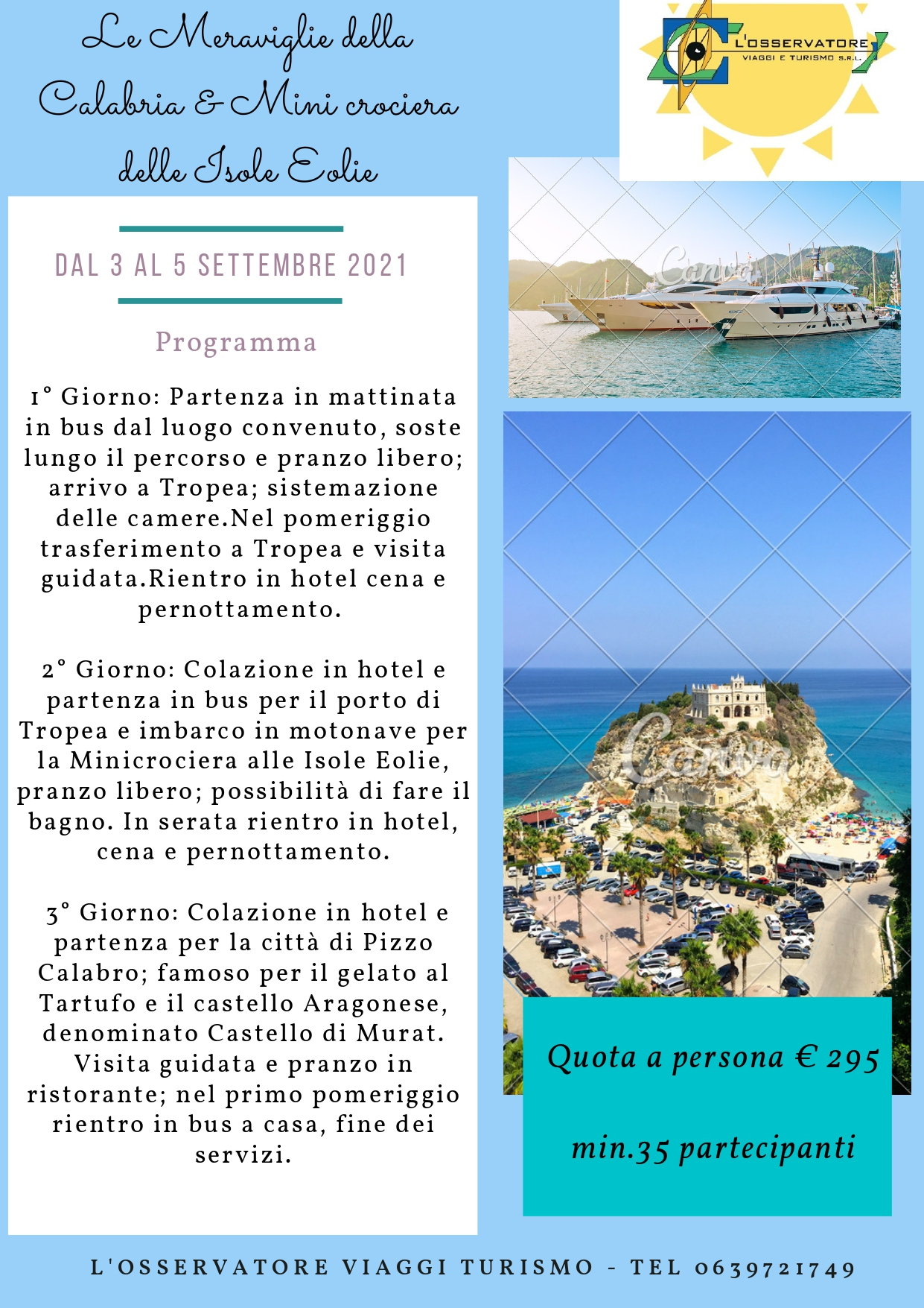 WEEK-END SETTEMBRE 2021 IN  CALABRIA E ISOLE EOLIE