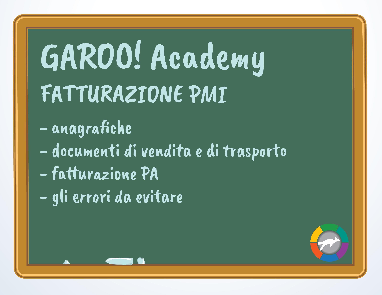 Chiudiamo il Garoo!Academy parlando di Fatturazione PMI